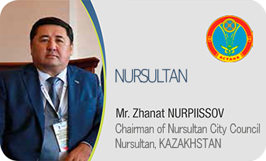 NURSULTAN-Mr. Zhanat NURPIISSOV / Chairman of NURSULTAN City Council NURSULTAN, KAZAKHSTAN