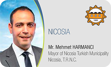 NICOSIA-Mr. Mehmet HARMANCI / Mayor of Nicosia Turkish Municipality Nicosia, T.R.N.C.